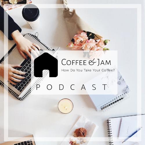 Coffee and Jam Podcast with Erin Finke, Senior Mortgage Advisor