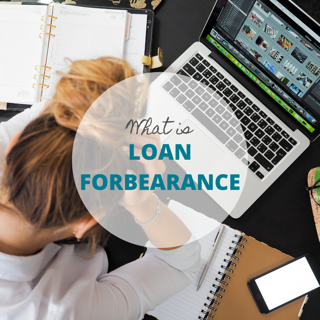 What is loan forbearance?